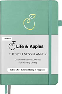 Life & Apples Wellness Planner - Food Journal and Fitness Diary with Daily Gratitude and Meal Planner for Healthy Living -...