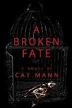 A Broken Fate (The Beautiful Fate Series Book 2)