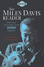 The Miles Davis Reader: Interviews and Features from DownBeat Magazine (Downbeat Hall of Fame)
