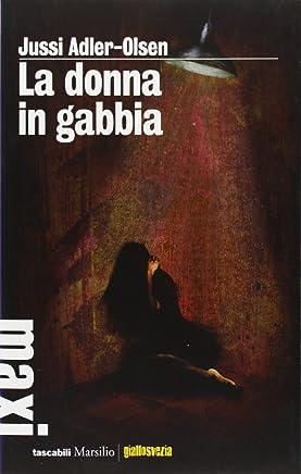 La donna in gabbia. I casi della sezione Q: 1