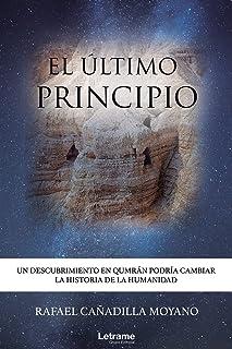 El último principio: Un descubrimiento en Qumrán podría cambiar la historia de la Humanidad