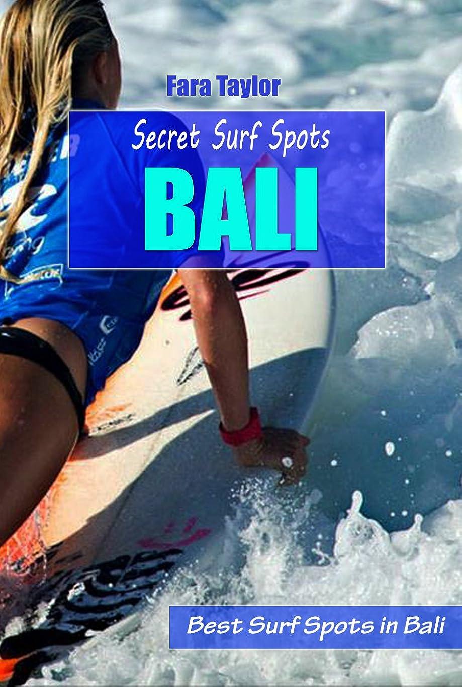 かりてグラムスリットSecret Surf Spots Bali: Best Surf Spots in Bali (English Edition)