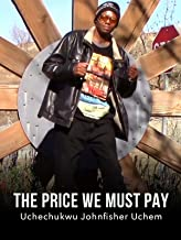 The Price We Must Pay
