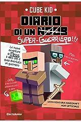 Diario di un super-guerriero!!! (Diario di un guerriero Vol. 2) Formato Kindle