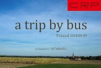 """写真集 CRP POLAND """"a trip by bus"""" 2018.08-09 by NITABARU"""