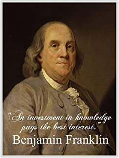 Investment in Knowledge, Benjamin Franklin Quote Wall Art Poster