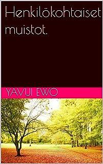 Henkilökohtaiset muistot. (Finnish Edition)