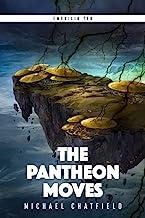 The Pantheon Moves: A LitRPG Fantasy Series (Emerilia Book 10) (English Edition)