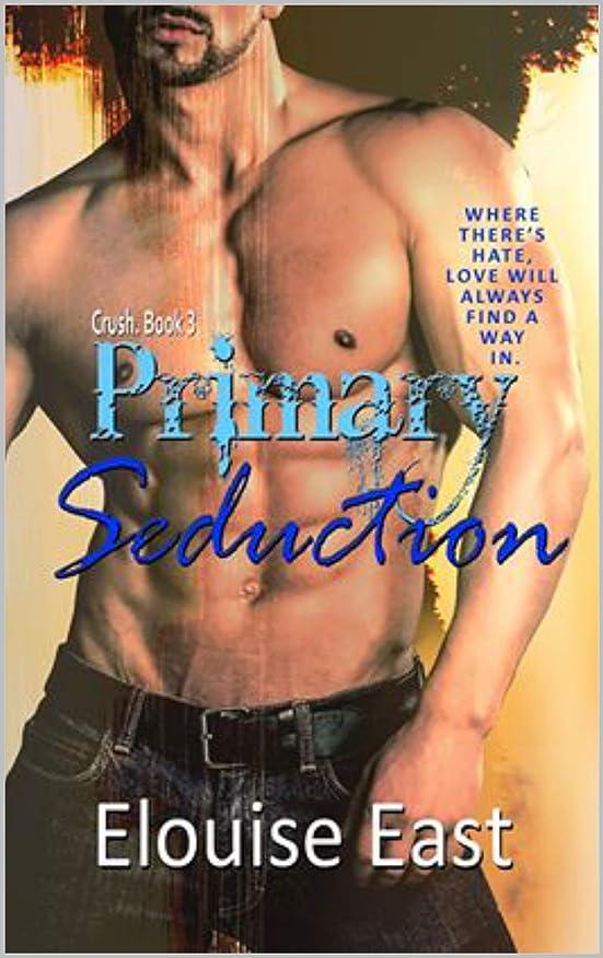 これら消えるマンハッタンPrimary Seduction (Crush Book 3) (English Edition)