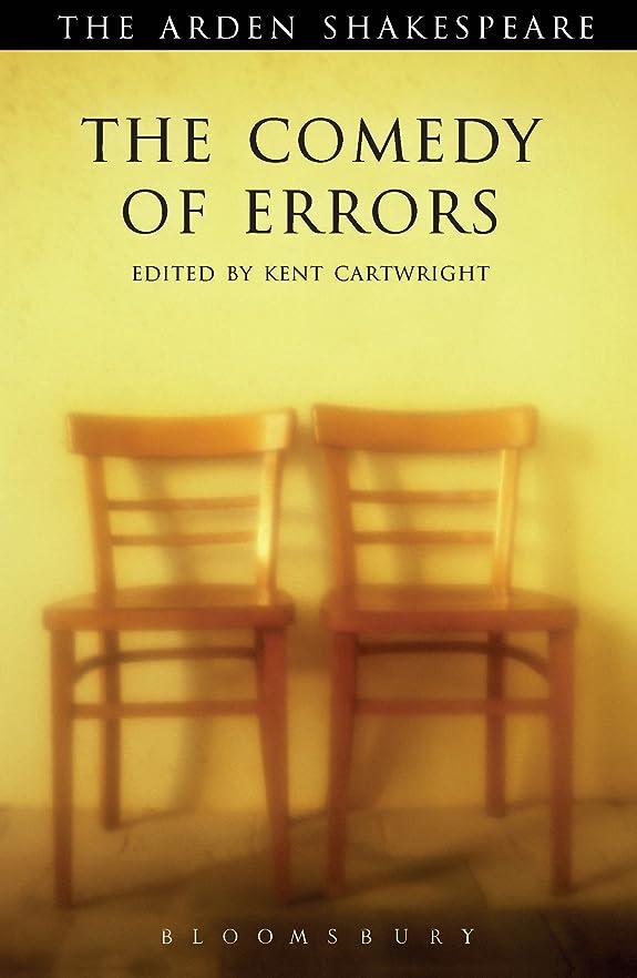 創始者通行人湿ったThe Comedy of Errors: Third Series (The Arden Shakespeare Third Series Book 3) (English Edition)