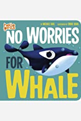 No Worries for Whale (Hello Genius) Kindle Edition