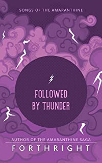 Followed by Thunder (Songs of the Amaranthine Book 2)