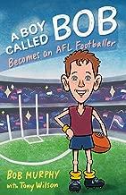Boy Called Bob: Becomes an AFL Footballer