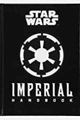 Star Wars - The Imperial Handbook - A Commander's Guide Hardcover