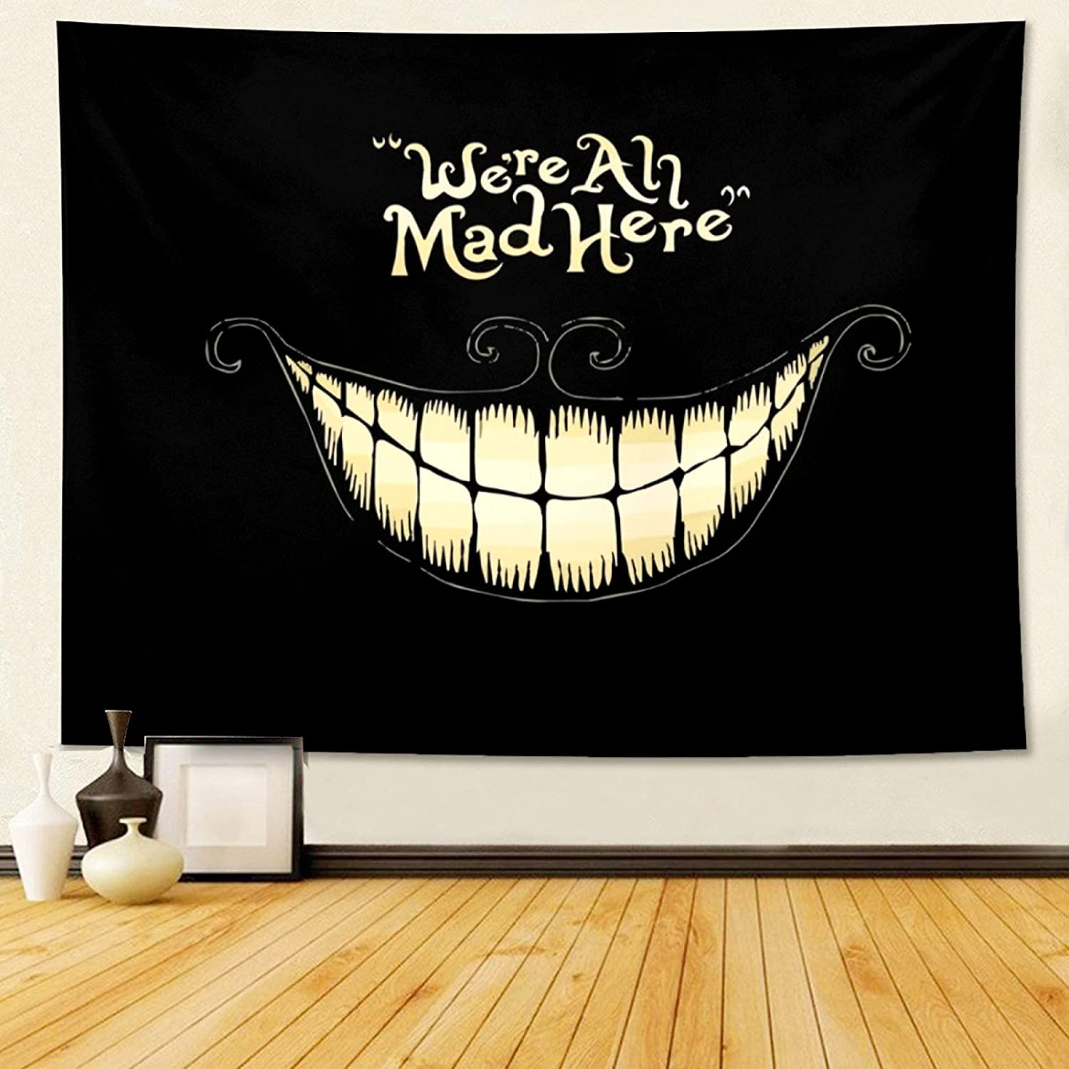 We're All_Mad Here Aesthetic Tapestry Wall Hanging Art Tapestries Funny Black Backdrop Posters Decoration for Teens Boys Girls Gifts Living Room Dorm Bedroom Home Party Decor (40×60 Inches)