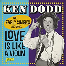 Love Is Like A Violin: The Early Singles & More