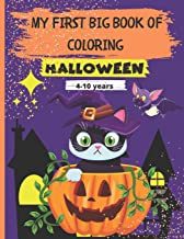 My First Big Book of Coloring - Halloween: 72 Beautiful and relaxing drawings to color of monsters, witches, wizards, pump...