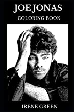 Joe Jonas Coloring Book: Legendary Jonas Brothers Mastermind and Famous Funk Pop Prodigy, Teen Idol and Millennial Artist Inspired Adult Coloring Book (Joe Jonas Books)