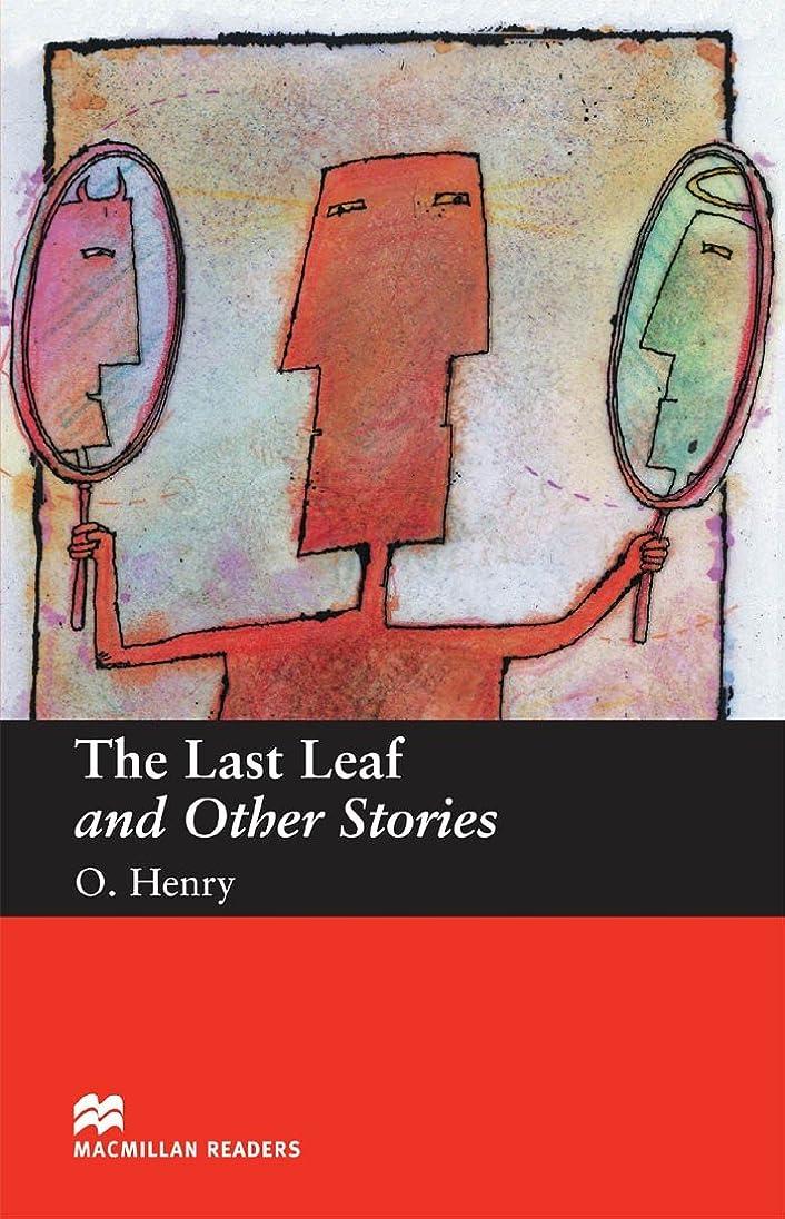 ストレスの多いセント突き刺すThe Last Leaf and Other Stories (English Edition)