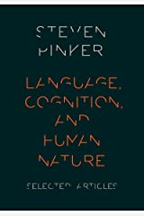 Language, Cognition, and Human Nature: Selected Articles Kindle Edition