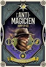 L'Anti-Magicien (Tome 6) - Hors-la-loi (Ceux qui ne peuvent pas mourir)