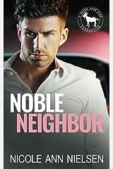 Noble Neighbor: A Hero Club Novel Kindle Edition