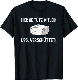 Tüte Mitleid Coole lustige Spruch Sarkasmus Fun Geschenkidee T-Shirt