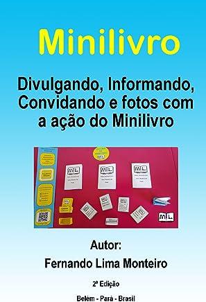 Minilivro: Divulgando, Informando, Convidando e fotos com a ação do Minilivro