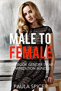 Female to Male: Eight Book Gender Swap / Feminization Bundle