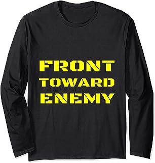 Citation humoristique de soldat militaire « Front Toward Enemy » Manche Longue