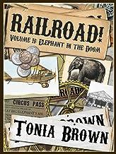 Railroad! Volume Eleven: Elephant in the Doom