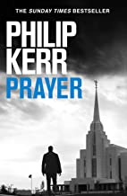 Prayer: A horror thriller to chill the blood from the creator of the Bernie Gunther novels