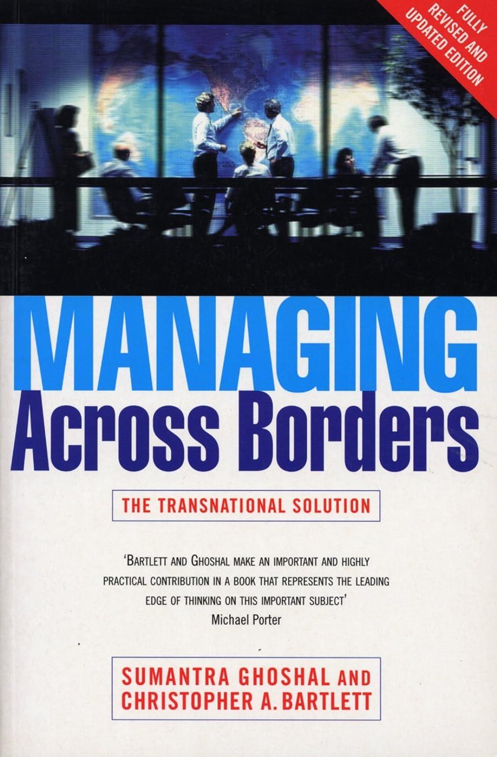 通行料金稼ぐ法律Managing Across Borders 2nd Ed (Random House Business Books) (English Edition)