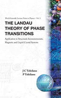 Landau Theory Of Phase Transitions, The: Application To Structural, Incommensurate, Magnetic And Liquid Crystal Systems (W...