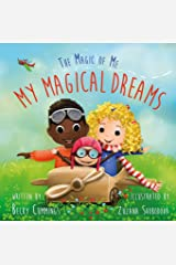 My Magical Dreams (The Magic of Me Series Book 3) Kindle Edition