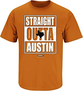 Smack Apparel Texas Football Fans. Straight Outta Austin Burnt Orange T-Shirt (Sm-5x)