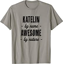 KATELIN by Name - Awesome by Nature | Funny and Cute Gift