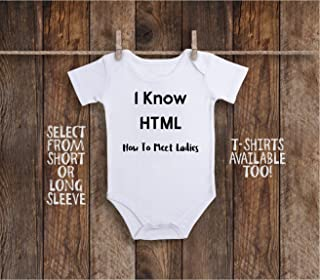 I Know HTML or How To Meet Ladies, Ladies Man Mamas Boy Funny Baby Bodysuit for Programmer