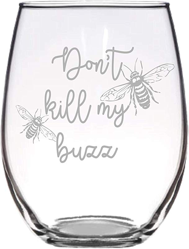 Stemless Wine Glass Don T Kill My Buzz