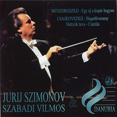 Mussorgsky: A Night on a Bare Mountain - Tchaikovsky: Violin Concerto & Chardash from Swan Lake