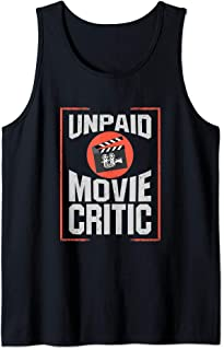Movie Critic product - Unpaid Movie Critic Film Cinema Tank Top