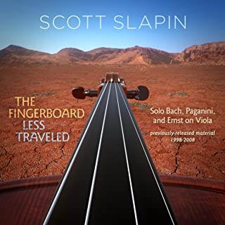 The Fingerboard Less Traveled: Solo Bach, Paganini, and Ernst on Viola