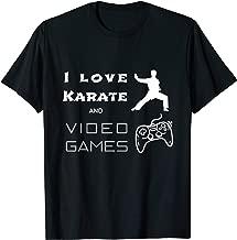 I Love Karate Video Games T-Shirt