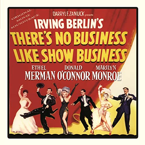 There's No Business Like Show Business (Original Soundtrack Recording) by  Various artists on Amazon Music - Amazon.com