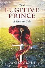 The Fugitive Prince: A Tharian Tale