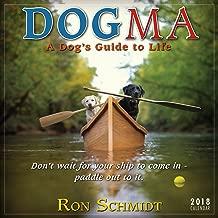 Dogma: A Dog's Guide To Life - Ron Schmidt 2018 Mini Calendar (CS0195)