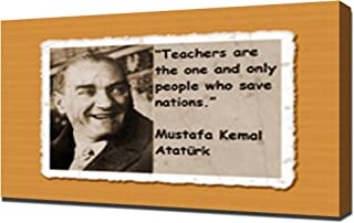 Mustafa Kemal Ataturk Quotes 7 - Canvas Art Print