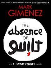 mark gimenez absence of guilt