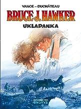 Bruce J. Hawker - Ukladanka