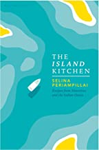 The Island Kitchen: Recipes from Mauritius and the Indian Ocean (English Edition)